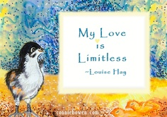 My Love is Limitless ~ Louise Hay #affirmation