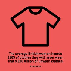 The average British woman hoards £285 of clothes SHE will never wear.