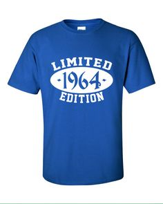 1964 Limited Edition 50th Birthday Party swag gag geek cool Printed T-Shirt Tee Shirt Mens Ladies Womens dad mom gift Funny mad labs ML-237