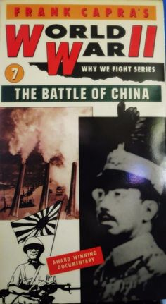 WHY WE FIGHT - THE BATTLE OF CHINA (VHS, 2000) Frank Capra's v11 B&W