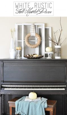Use your piano to bring out all that fall decor! This White Rustic Fall Mantel will have you enjoying coffee in no time Decor, Painted Pianos, Home, Piano Decor, Farmhouse Bedroom Decor, Home And Living, Farmhouse Fall Decor, Autumn Home, Room