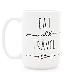 Eat Well Travel Often. Ceramic Coffee Mug with Inspirational Quote. Part of the Martha Stewart American Made Market. Pottery Gifts, Gift Finder, Funny Mugs, Travel Gifts, Mug Designs, American Made, Martha Stewart, Eating Well, Gifts For Friends