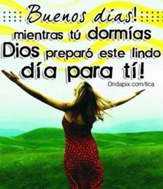 143 Best Buenos Dias Images Good Morning Good Morning Quotes Bonjour