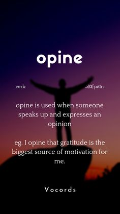 opine is used when someone speaks up and expresses an opinion Beautiful Words In English, Interesting English Words, Learn English Words, English Phrases, The Words, Weird Words, English Learning Spoken, English Language Learning, Spanish Language