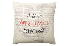 """""""Love Story"""" 20x20 Pillow, Ivory on OneKingsLane.com - Just for my """"Jim"""".  So glad this is our story."""