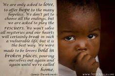 """""""We are only asked to love..."""" #africa #quotes"""