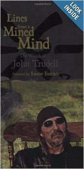 Lines from a Mined Mind: The Words of John Trudell: John Trudell: 9781555916787: Amazon.com: Books