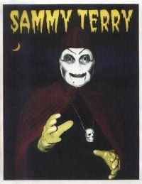 Sammy Terry! Man, I remember watching and thinking it was the scariest ever.  But, I was only a kid! Lol