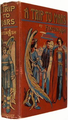 A Trip to Mars by Fenton Ash (1909 first edition)