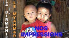 VOYAGER EN BIRMANIE (MYANMAR)   Nos impressions