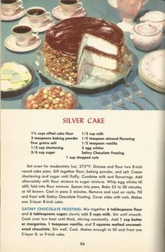 """Silver Cake - try this to see if it's what I remember as """"silver white cake""""… Cookbook Recipes, Cake Recipes, Dessert Recipes, Cooking Recipes, Homemade Cookbook, Cookbook Ideas, Picnic Recipes, Cooking Tips, 1950s Food"""