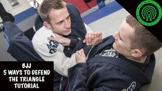BJJ 5 Ways to Defend the Triangle Tutorial