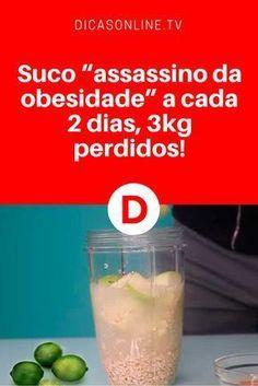 """Perder peso em 3 dias   Suco """"assassino da obesidade"""" a cada 2 dias, 3kg perdidos!"""
