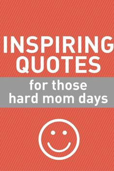 mom quotes - inspiring quotes for those hard mom days Best quotes to help the mom who is having a bad dad - Advice Quotes, Care Quotes, Mom Quotes, Quotes To Live By, Inspirational Quotes For Moms, Inspiring Quotes, Favorite Quotes, Best Quotes, Lessons Learned In Life