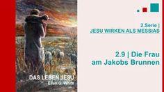 """2.9.Die Frau am Jakobs Brunnen - """"JESU WIRKEN ALS MESSIAS"""" von DAS LEBEN JESU   Pastor Mag. Kurt Piesslinger - Als Jesus durch Samaria nach Galiläa wandert, kommt er in Sychar am Jakobsbrunnen vorbei, wo er Rast macht, während die Jünger im Ort Speise kaufen. Da kommt um die Mittagszeit eine ortsbekannte Frau, um Wasser zu schöpfen. Durch das Gespräch mit Jesus anerkennt sie ihn als den Messias und überzeugt einen ganzen Ort über die Messianität Jesu. Gottes Segen!"""