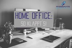 Home Office, Blog, Management, Passion, Digital, Home Offices, Blogging, Office Home