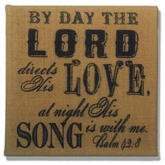 The Lord Directs His Love Psalm 42:8 Gold Burlap Plaque