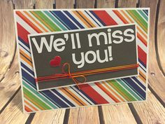 You'll be missed Greeting Card by LJsCardsAndCrafts on Etsy Farewell Greeting Cards, Farewell Gifts, Farewell Card, Sympathy Cards, Greeting Cards Handmade, Farewell Quotes, Going Away Cards, Goodbye And Good Luck, Goodbye Cards