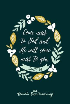James by French Press Mornings Good Quotes, Inspirational Quotes, Favorite Bible Verses, Bible Verses Quotes, Bible Scriptures, Scripture Images, Jesus Quotes, Christian Faith, Christian Quotes