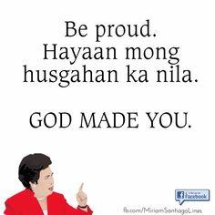 Miriam Santiago lines Tagalog Quotes Patama, Memes Tagalog, Pinoy Quotes, Tagalog Love Quotes, Miriam Defensor Santiago, Filipino Memes, Caption For Friends, Pick Up Lines, English Quotes