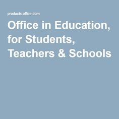 Office in Education, for Students, Teachers & Schools