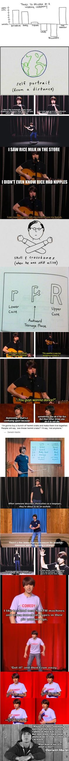 Demetri Martin... hadn't heard of him til now... dying.