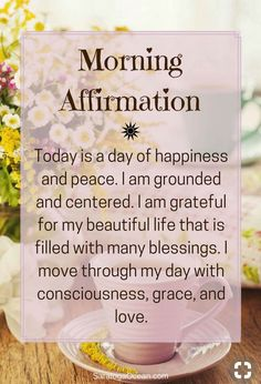 Affirmations are a wonderful way to start your day. They can help you set the tone for how you want your experience to be, and aid you in establishing your intention for the day. Holistic Health Tips for Beginners, , Daily Affirmations Vie Positive, Positive Thoughts, Positive Quotes, Being Positive, Gratitude Quotes, Affirmations Positives, Daily Affirmations, Miracle Morning Affirmations, Positive Affirmations For Anxiety