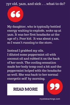 Personal experience using essential oils to help my 7yr old daughter.
