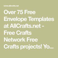 Over 75 Free Envelope Templates At AllCrafts