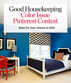 """Don't forget to take part in our latest contest! To enter, upload 3 (or more!) images of a room in your house on to a Pinterest Board called """"Good Housekeeping's Color Issue"""" and submit it for our review in the comments below from now until 3/26/2013. Three lucky winners will get a colorful prize pack. Winners and runners-up may be featured in the July issue. Click here for full rules!"""