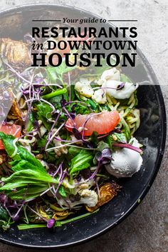 Check Out Our Guide To The Top Restaurants In Downtown Houston Texas Restaurant