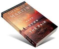 Enter for a chance to win ONE of FIVE Advanced Reader Copies of SEND DOWN THE RAIN by NY Times Bestselling author Charles Martin!  From the New York Times bestselling author of The Mountain Between Us comes a new, spellbinding story of buried secrets, lost love, and the promise of second chances.  Ends March 26.18  Open US