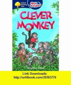Clever Monkey (All Stars) (9780199152018) Stephen Elboz , ISBN-10: 0199152012  , ISBN-13: 978-0199152018 ,  , tutorials , pdf , ebook , torrent , downloads , rapidshare , filesonic , hotfile , megaupload , fileserve