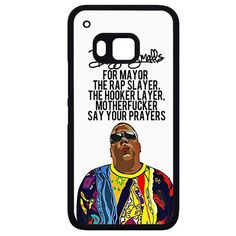 Biggie Smalls Quotes HTC Phonecase For HTC One M7 HTC One M8 HTC One M9 HTC One X
