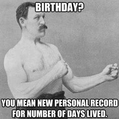 Birthday?... More
