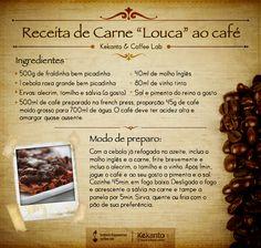 """Kekanto & Coffee Lab ensinam uma deliciosa Receita de Carne """"Louca"""" ao Café."""