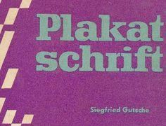 """DDR Museum - Museum: Objektdatenbank - """"Plakat-Schrift""""    Copyright: DDR Museum, Berlin. Eine kommerzielle Nutzung des Bildes ist nicht erlaubt, but feel free to repin it!"""