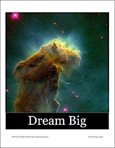 Dream Big Inspirational Poster