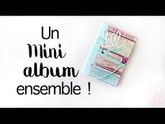 TUTO - Créer un mini album avec vous de A à Z