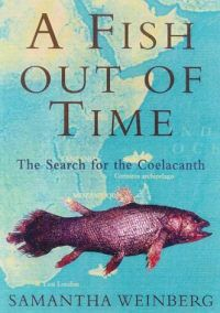 A Fish out of time - The search for the coelacanth