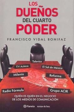 DUEÑOS DEL CUARTO PODER,LOS  FRANCISCO VIDAL BONIFAZ MEJORESLIBROS