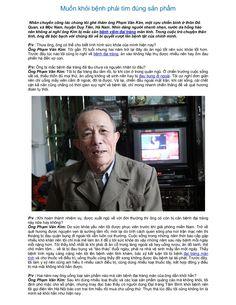 Muốn khỏi bệnh phải tìm đúng sản phẩm http://tambinh.vn/muon-khoi-benh-phai-tim-dung-san-pham_890.html