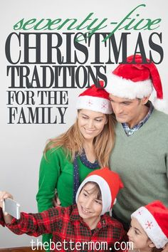 75 Ideas to inspire you to try something new this Christmas. This list is filled with fun, holiday ideas for family fun at Christmas time! Find some new ideas to add to your yearly family Christmas traditions.