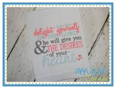 Delight Yourself in the Lord Embroidery Design