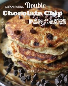 Clean Eating Double Chocolate Chip Protein Pancakes