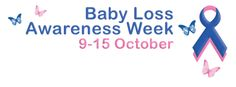 Baby loss awareness week  Counting the days