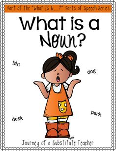 Journey of a Substitute Teacher: What is a Noun?