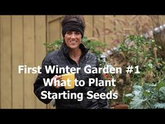 First Winter Garden Series #1 - What to plant and how to start seeds - quick, simple and inexpensive cool weather gardeing tips!