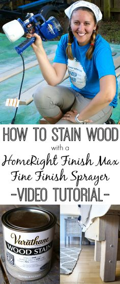 How To Stain Wood With A Homeright Finish Max Sprayer: Video Tutorial
