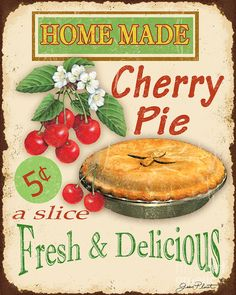 Vintage Cherry Pie Sign Art Print by Jean Plout.  All prints are professionally printed, packaged, and shipped within 3 - 4 business days. Choose from multiple sizes and hundreds of frame and mat options.